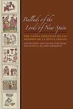Ballads of the Lords of New Spain: The Codex Romances de Los Senores de la Nueva