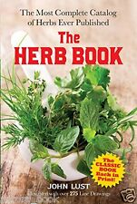 The Herb Book by John Lust (2014  Paperback) Over 2 000 Herb Listings WT71769
