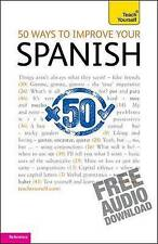 50 Ways to Improve Your Spanish: Teach Yourself by Keith Chambers (Paperback,...