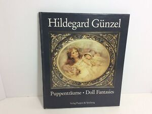 PUPPENTRAUME - DOLL FANTASIES By Hildegard Gunzel - Hardcover Book