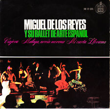 EP MIGUEL DE LOS REYES y SU BALLET DE ARTE ESPAÑOL viajera SPAIN 1965 flamenco
