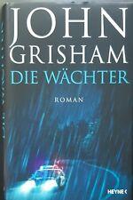 John Grisham   Die Wächter  (gebunden 2019)