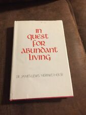 In Wuest For Abundant Living By James Lewis Merriwether, Sr (Signed)