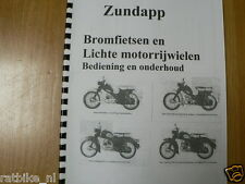Z0005 ZUNDAPP---BEDIENING+ONDERHOUD BROMFIETSEN + LICHTE---MOTORRYWIELEN SUPER