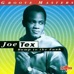 Joe Tex - Bump To The Funk / Charly Records CD 1996