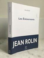 Jean Rolin Les évenements Roman P.O.L 2015