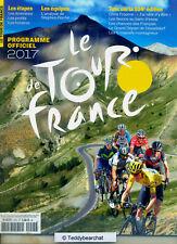 TOUR DE FRANCE 2017 PROGRAMME OFFICIEL  COUREURS EQUIPES / ETAPES BRAND NEW ©TBC