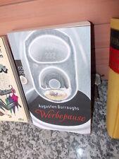 Werbepause, Wahre Geschichten von Augusten Burroughs, aus dem rororo Verlag