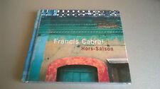 CD FRANCIS CABREL : HORS-SAISON (CD LIVRE)