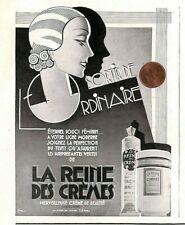 CREME DE BEAUTE / LA REINE DES CREMES / PUBLICITE ADVERTISING 1933