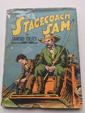 Sanford Tousey, Stagecoach Sam, 1st Edition 1941, Doubleday/Doran