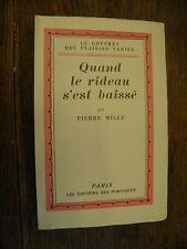 Quand le rideau s'est baissé / Pierre Mille   / Le  coffret des plaisirs variés