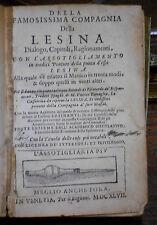 1647 DELLA FAMOSISSIMA COMPAGNIA DELLA LESINA SPILORCERIA DIALOGO CAPITOLI