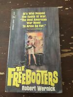 1965 The Freebooters by Robert Wernick Paperback