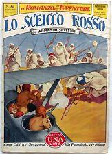 SONZOGNO IL ROMANZO D'AVVENTURE ANNO VIII N.81 1931 LO SCEICCO ROSSO