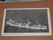 U.S.S. CHUKAWAN (AO-100) - 1957 POSTCARD CIMARRON-CLASS OILER CLOSING DAYS WWII