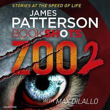 Zoo 2: BookShots by James Patterson (CD-Audio, 2016)