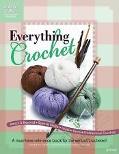 Everything Crochet : A Must-Have Reference Book for the Serious Crocheter! (2011