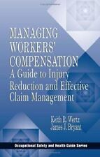 Occupational Safety and Health Guide: Managing Workers' Compensation : A...