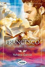 Francesco: El Maestro del Amor (Paperback or Softback)