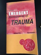 Emergent Management of Trauma 2nd Edition by Thomas Scaletta & Jeffrey Schaider