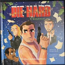 A Die Hard Christmas: The Illustrated Holiday Classic Doggie Horner Book