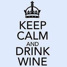 KEEP CALM AND DRINK WINE Vinyl Kitchen/Lounge/Room/Door Wall Art Sticker - Large