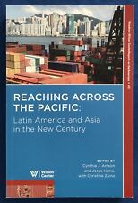 Reaching Across The Pacific Latin America & Asia in New Century Book