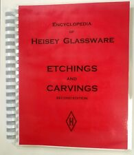 Encyclopedia of Heisey Glassware Etchings and Carvings Book