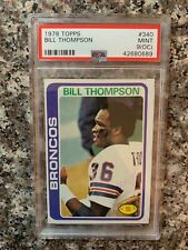1978 TOPPS #340 BILL THOMPSON *PSA GRADED MINT 9(OC) ** SHARP *KGC-15878