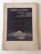 D29> I Gioielli dell'Eroica - Vittorio Locchi - La sagra di Santa Gorizia - 1928