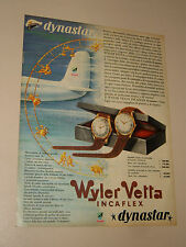 WYLER VETTA INCAFLEX DYNASTAR WATCH OROLOGIO=ANNI '50=PUBBLICITA=ADVERTISING=546