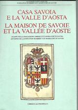 Casa Savoia e la Valle d'Aosta. Stampe della Fondazione Umberto II e Maria José