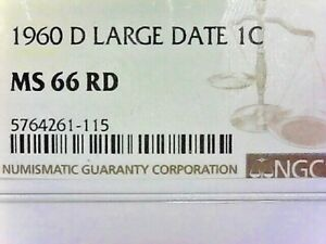 """JULY THE FOURTH SALE--NGC 1960 """"D"""" LARGE DATE MS 66 RD 1C PENNY---50% OFF LISTED"""