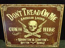 DONT TREAD ON ME GUN 4 HIRE Tin Classic Sign Wall Bar Garage Shop Decor Vintage
