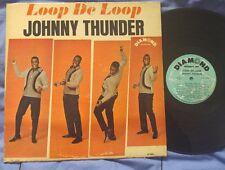 JOHNNY THUNDER - Loop De Loop ORIG Diamond USA MONO LP
