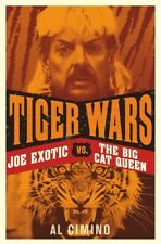 Tiger Wars: Joe Exotic Vs The Big Cat Queen