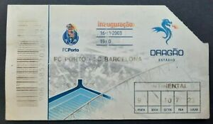 FC PORTO VS FC BARCELONA Ticket, Dragon opening match - MESSI Rookie Pro Debut