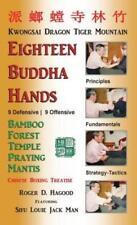 18 Buddha Hands: Southern Praying Mantis Kung Fu by Roger D Hagood: New
