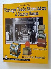 LIBRO GUIDE TO VINTAGE TRADE STIMULATORS & COUNTER GAMES . RICHARD M. BUESCHEL -