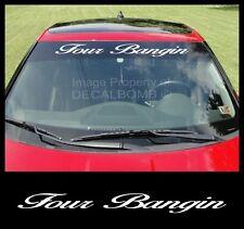"Four Bangin ""Script"" Windshield Decal Sticker Vinyl  lowrider Turbo Car Truck"