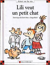 Lili Veut un Petit Chat * Dominique de Saint Mars * Max et lili * 25 Calligram