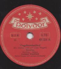 Gerhard Wendland mit Orchester Heinz Hagen : Vagabundenlied - Ein kleines Lied