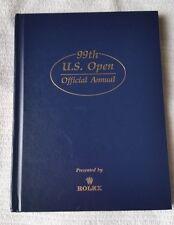 99th US Open Annual (1999 HC) Pinehurst #2 (NC) Payne Stewart (1957-1999)