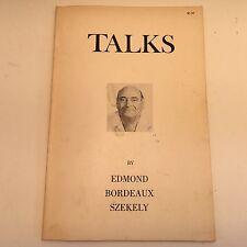 **RARE book ** TALKS - by Edmond Bordeaux SZEKELY