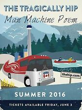 "TRAGICALLY HIP ""MAN MACHINE POEM SUMMER 2016"" CANADA CONCERT TOUR POSTER"
