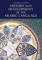 History and Development of the Arabic Language by Al-Sharkawy, Muhammad (Paperba