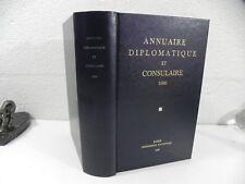ANNUAIRE DIPLOMATIQUE ET CONSULAIRE de la republique Française 1990