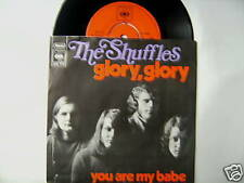"7"" THE SHUFFLES GLORY GLORY YOU ARE MY BABE"
