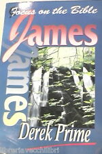 FOCUS ON THE BIBLE JAMES Derk Prime Focus Publications 1995 Inglese Biblica di e